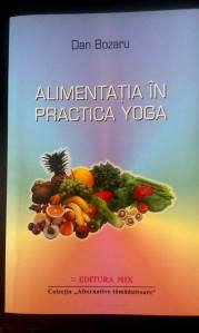 alimentatia in practica yoga editura mix de dan bozaru